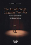 The Art of Foreign Language Teaching